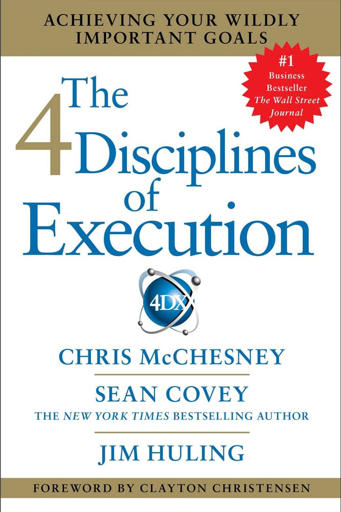 Chris McChesney Book Jacket: The 4 Disciplines of Execution