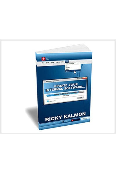 Update Your Internal Software… Your Subconscious Mind by Ricky Kalmon